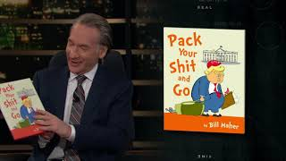 Pack Your Sh*t and Go | Real Time with Bill Maher (HBO)