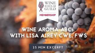 Wine Aroma ABCs with Lisa Airey CWE, FWS