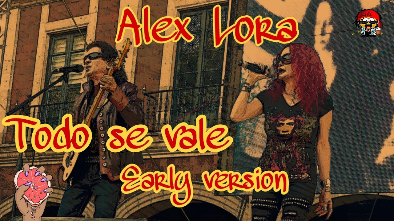 Download Alex Lora : Todo se vale (Early version)
