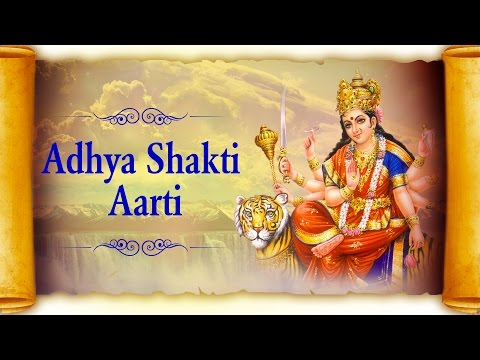 Adhya Shakti Aarti (Full Song) with Lyrics - Om Jai Adhya Shakti by Ravindra Sathe