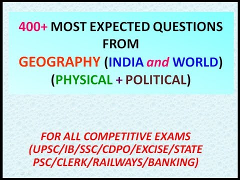 400+ QUESTIONS ON GEOGRAPHY | PHYSICAL | POLITICAL GEOGRAPHY | WORLD | UPSC | SSC | CONTINENTS |