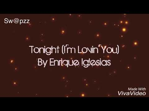 Tonight I'm loving you - Enrique Iglesias | Lyrics