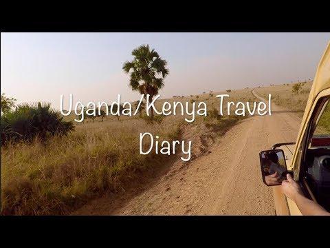 Uganda   Kenya Travel Diary 2018