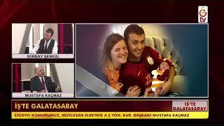 İş'te Galatasaray Konuk: Mustafa Kaçmaz ( 4 Şubat 2019 )
