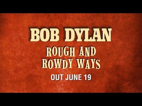 Bob Dylan - Rough And Rowdy Ways (Tracklist Reveal)