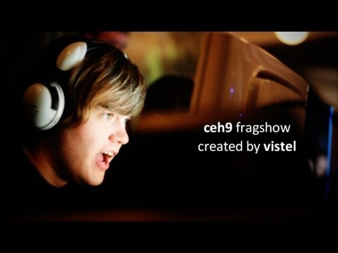 Ceh9 Fragshow By Vistel