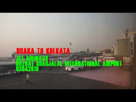 DHAKA TO KOLKATA JET AIRWAYS