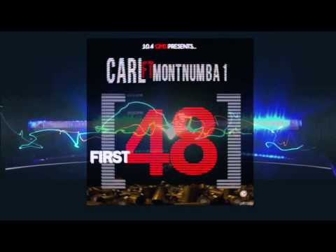 10.4 Carlito Ft. MontNumberOne - First 48