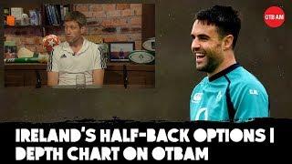 Ronan O'Gara: Depth Chart | Assessing Ireland's half-back options | OTB AM