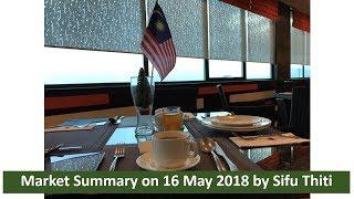 Market summary on 16 May 2018 by Sifu Thiti Tharasuk ARTT Master (ENG)