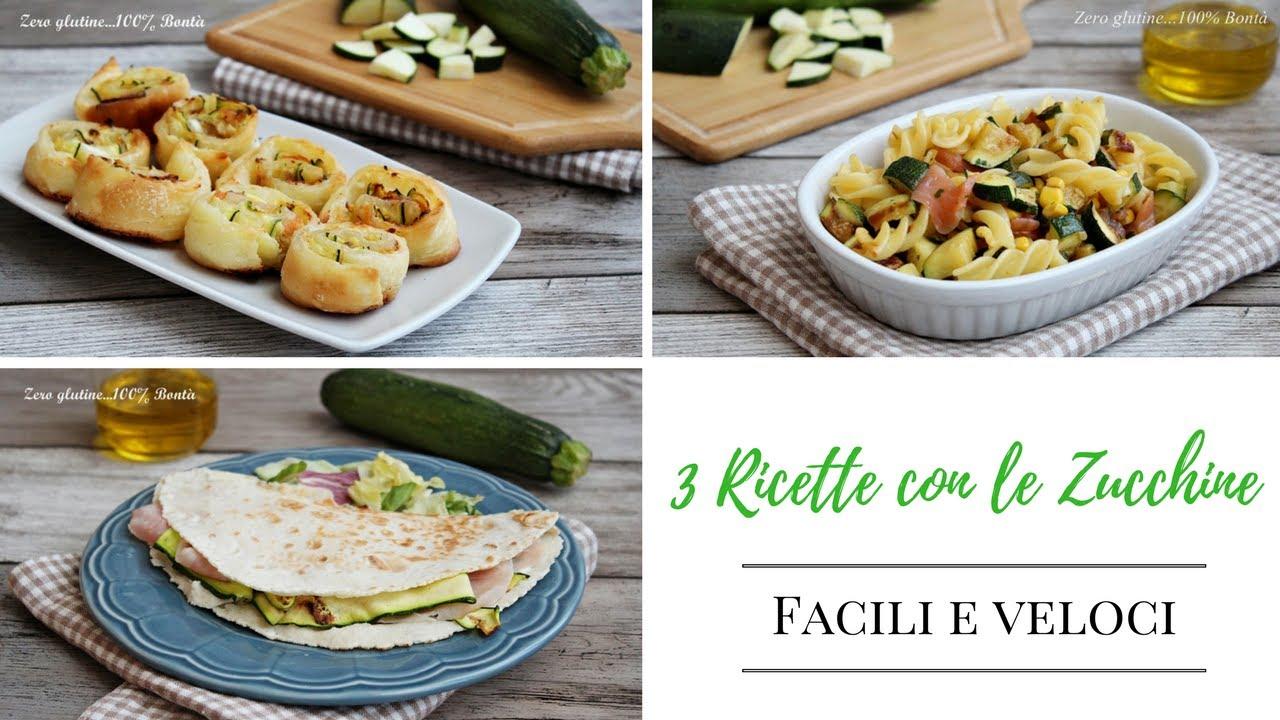 3 Idee con le Zucchine - Ricette facili e veloci - YouTube