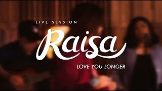 Raisa Love You Longer Live Session MP3