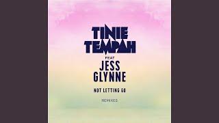 Not Letting Go (feat. Jess Glynne) (XYconstant Remix)