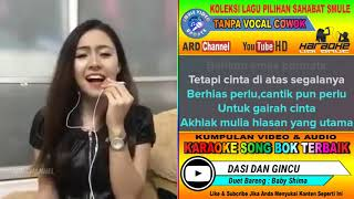 Download Lagu Dasi Dan Gincu Karaoke Duet Bareng Baby Shima feat Tanpa Vocal Cowok mp3