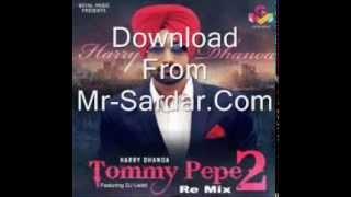 Tommy Pepe 2 Remix ||  D S  Laddi || mp3