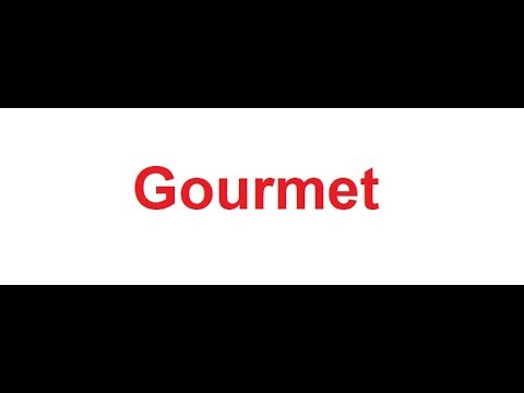 Gourmet meaning in Hindi