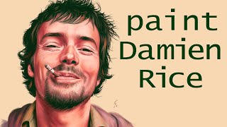 How I Paint Damien Rice