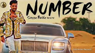 NUMBER || SINGGA || GOLD MUSIC REGARDS || LATEST PUNJABI SONG 2019 | NEW SONG 2019