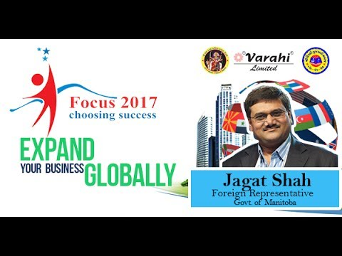 Expand Your Business Globally | Jagat Shah | Foreign Representative of Govt. of Manitoba