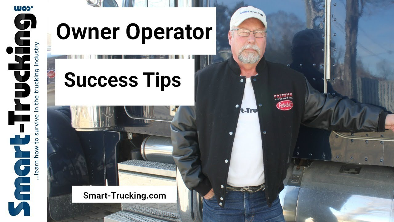 5 Tips to Becoming A Successful Owner Operator