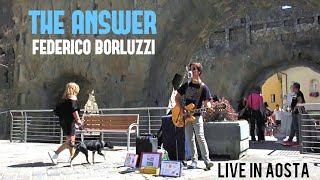 The Answer - Federico Borluzzi live in Aosta (Porte Pretoriane) 2018