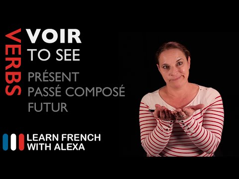 VOIR (TO SEE) Past, Present & Future (French verbs conjugated by Learn French With Alexa)