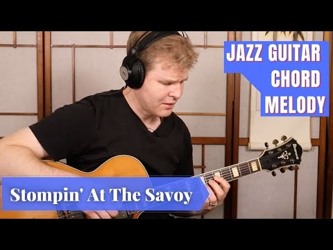 Stompin' At The Savoy - Jazz Guitar Chord Melody
