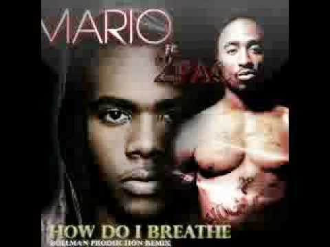 Mario ft. 2Pac - How Do I Breathe (Remix)