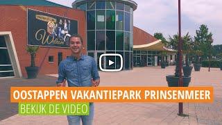 Oostappen Vakantiepark Prinsenmeer | Op Pad Met Voordeeluitjes.nl