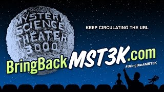 Bring Back MST3K! You Can Help Make New Episodes!