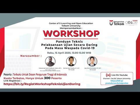 Workshop Panduan Teknis Pelaksanaan Ujian Daring