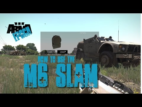 Arma 3 Epoch: How to effectively use the M6 slam against armored vehicles tanks and towers