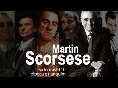 Mestres do Cinema: MARTIN SCORSESE | Pipoca e Nanquim #110 (16/03/2012)