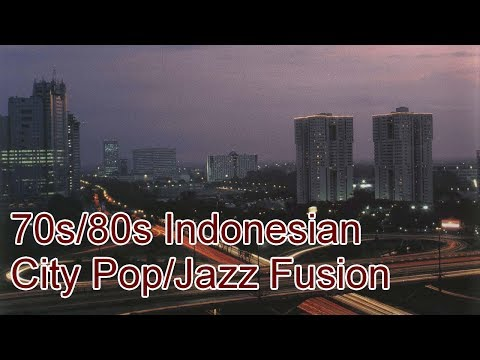 70s/80s Indonesian City Pop/Jazz Fusion (Pop Kreatif/Pop Urban)