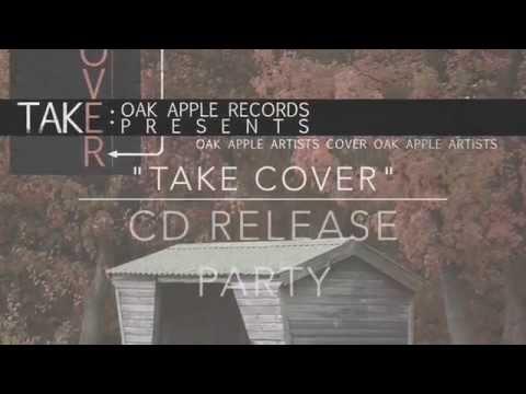"""OAK APPLE RECORDS PRESENTS - """"TAKE COVER"""""""
