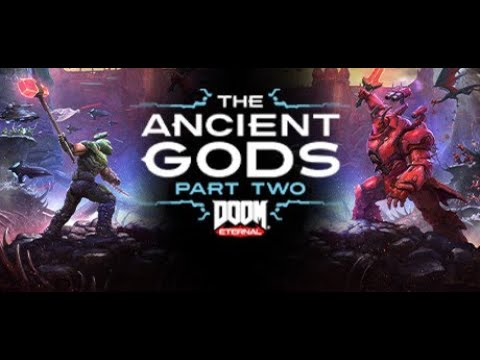 DOOM ETERNAL: ANCIENT GODS PART TWO PART 1 | GLOWING DOGGIES |