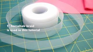 Gambar cover Hemming with Horsehair Braid- 12 Days of Tips