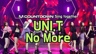 [MCD Sing Together] UNI.T - No More Karaoke ver.