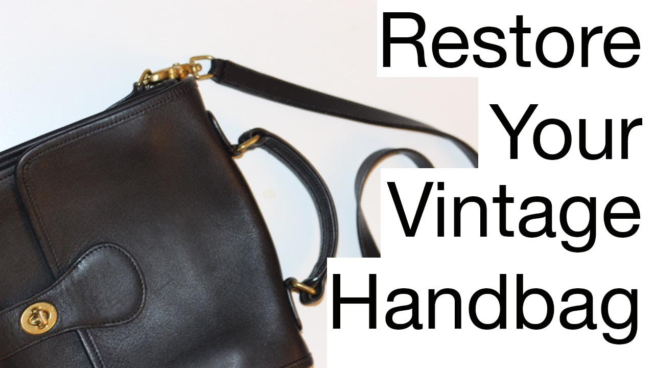 How To Re Your Vintage Leather Handbag