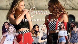 A Beginner's Guide to Jerrie