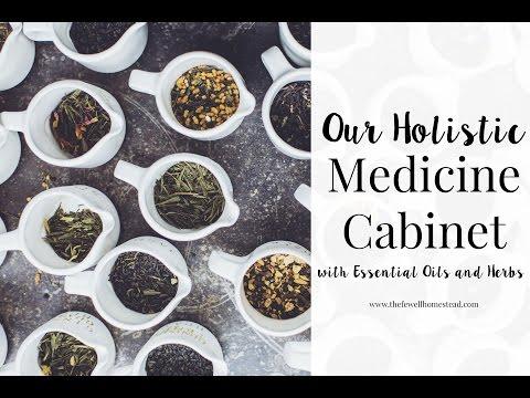 Our Holistic Medicine Cabinet