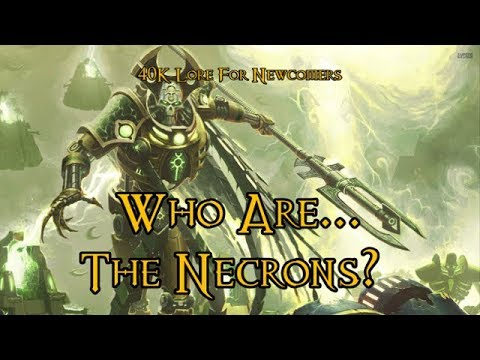 40K Lore For Newcomers - Who Are... The Necrons? - 40K Theories