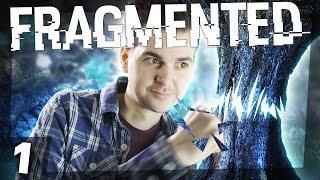 Fragmented #1 - SUPER HUMAN STRENGTH