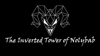 The Inverted Tower of Nolybab - Official Trailer