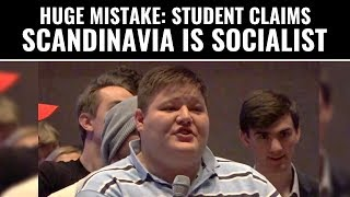 "HUGE Mistake... Student Claims Scandinavia Is ""Socialist"""
