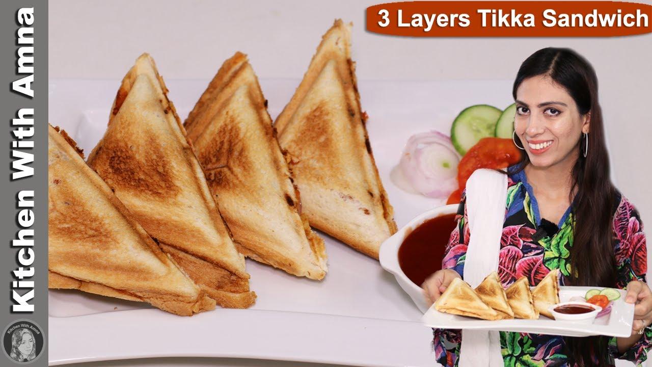 3 Layers Chicken Tikka Sandwich With 2 Methods   Kitchen With Amna