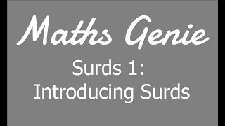 Surds 1   Introducing Surds