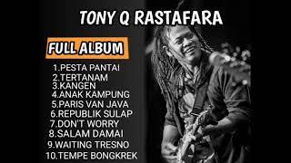 Gambar cover TONY Q RASTAFARA (FULL ALBUM) TERBARU 2019