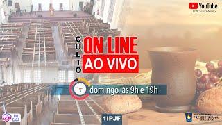 CULTO ONLINE - RETORNO PRESENCIAL - DOMINGO MANHÃ - 16/08/2020