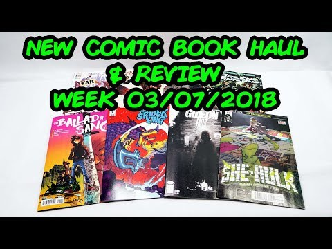 New Comic Book Haul and Review With a Special Guest! 03/07/2018